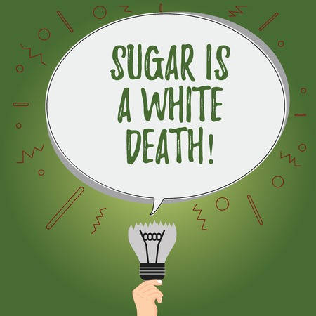Writing note showing Sugar Is A White Death. Business photo showcasing Sweets are dangerous diabetes alert unhealthy foods Oval Speech Bubble Above a Broken Bulb with Failed Idea icon Фото со стока