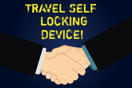 Handwriting text writing Travel Self Locking Device. Concept meaning Protecting your luggage Lock baggage on trip Hu analysis Shaking Hands on Agreement Sign of Respect and Honor