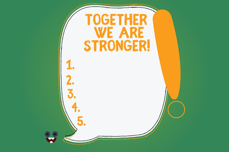 Writing note showing Together We Are Stronger. Business photo showcasing Working on a team gives best business results Blank Color Speech Bubble Outlined with Exclamation Point Stock Photo