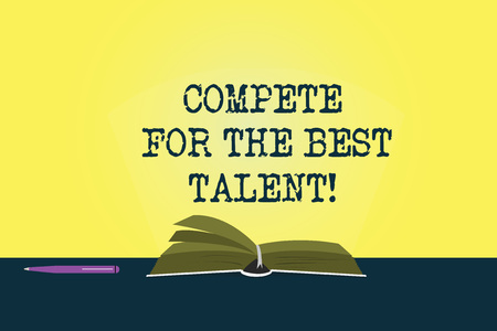 Conceptual hand writing showing Compete For The Best Talent. Business photo showcasing Competition to determine who is more talented Color Pages of Book on Table with Pen and Light Beam Glaring Banque d'images - 113436520
