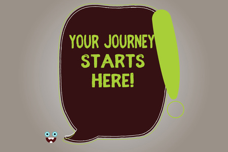 Conceptual hand writing showing Your Journey Starts Here. Business photo showcasing Motivation for starting a business Inspiration Blank Color Speech Bubble Outlined with Exclamation Point