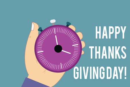 Conceptual hand writing showing Happy Thanks Giving Day. Business photo text Celebrating thankfulness gratitude holiday Hu analysis Hand Holding Stop Watch Timer with Start Stop Button