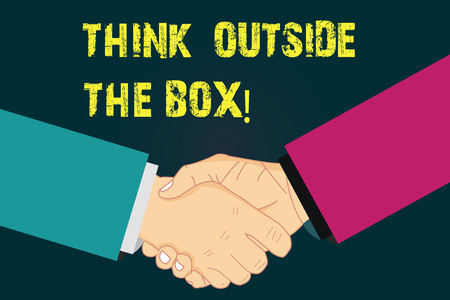 Text sign showing Think Outside The Box. Conceptual photo Be unique different ideas bring brainstorming Hu analysis Shaking Hands on Agreement Greeting Gesture Sign of Respect photo