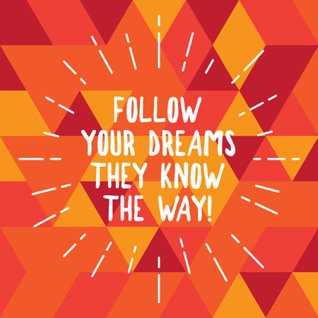 Word writing text Follow Your Dreams They Know The Way. Business concept for Inspiration motivation to get success Thin Beam Lines Spreading out Dash of Sunburst photo Radiating in Motion
