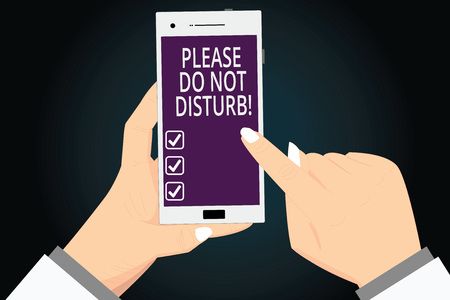 Writing note showing Please Do Not Disturb. Business photo showcasing Let us be quiet and rest Hotel room sign Privacy   analysis Hands Holding Pointing Smartphone Blank Color Screen Stock fotó