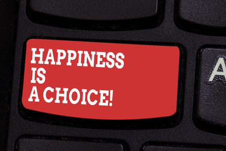 Word writing text Happiness Is A Choice. Business concept for Stay happy all the time cheerful inspired motivated Keyboard key Intention to create computer message pressing keypad idea Фото со стока