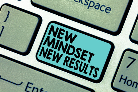 Text sign showing New Mindset New Results. Conceptual photo Open to Opportunities No Limits Think Bigger Keyboard key Intention to create computer message pressing keypad idea Imagens