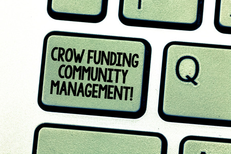 Handwriting text writing Crow Funding Community Management. Concept meaning Venture fund project investments Keyboard key Intention to create computer message pressing keypad idea 스톡 콘텐츠