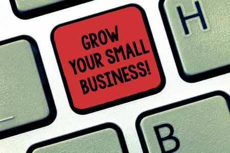 Writing note showing Grow Your Small Business. Business photo showcasing company generates positive cash flow Earn Keyboard Intention to create computer message keypad idea
