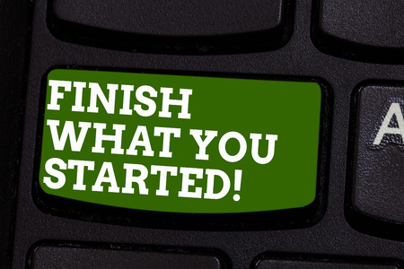 Writing note showing Finish What You Started. Business photo showcasing Do not stop until accomplish your goals Persistence Keyboard key Intention to create computer message pressing keypad idea Stockfoto