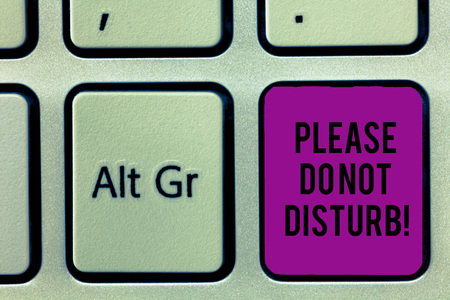 Writing note showing Please Do Not Disturb. Business photo showcasing Let us be quiet and rest Hotel room sign Privacy Keyboard key Intention to create computer message idea