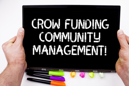 Handwriting text writing Crow Funding Community Management. Concept meaning Venture fund project investments