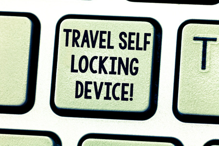 Text sign showing Travel Self Locking Device. Conceptual photo Protecting your luggage Lock baggage on trip Keyboard key Intention to create computer message pressing keypad idea