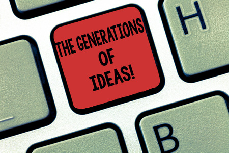 Writing note showing The Generations Of Ideas. Business photo showcasing Brainstorming creative activities inspiration Keyboard Intention to create computer message keypad idea