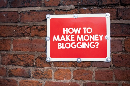 Handwriting text writing How To Make Money Bloggingquestion. Concept meaning Blogger online modern advertising