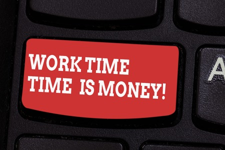 Word writing text Work Time Time Is Money. Business concept for Be fast to accomplish more work efficiently Keyboard key Intention to create computer message pressing keypad idea