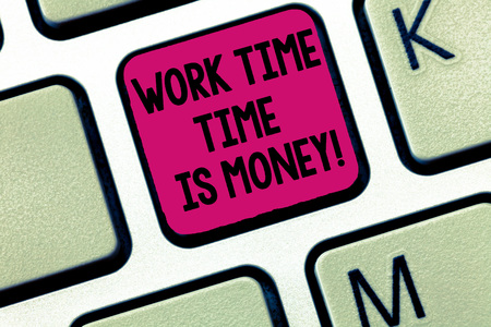 Writing note showing Work Time Time Is Money. Business photo showcasing Be fast to accomplish more work efficiently Keyboard Intention to create computer message keypad idea 免版税图像