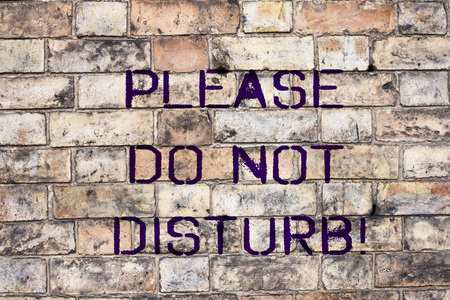 Handwriting text Please Do Not Disturb. Concept meaning Let us be quiet and rest Hotel room sign Privacy