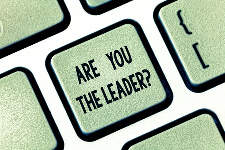 Text sign showing Are You The Leaderquestion. Conceptual photo Leadership demonstrating taking care of company Keyboard key Intention to create computer message pressing keypad idea