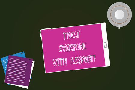 Conceptual hand writing showing Treat Everyone With Respect. Business photo text Be respectful to others Have integrity Tablet Screen Cup Saucer and Filler Sheets on Color Background