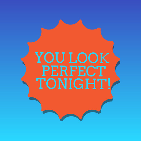 Handwriting text writing You Look Perfect Tonight. Concept meaning Flirting beauty appreciation roanalysistic feelings Blank Seal with Shadow for Label Emblem Monogram Stamp Symbol Best Quality Imagens