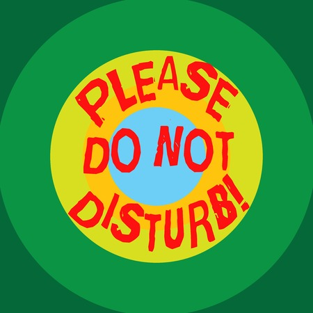 Writing note showing Please Do Not Disturb. Business photo showcasing Let us be quiet and rest Hotel room sign Privacy Circles on Top of Another Multi Color Round Shape photo Copy Space Stock fotó - 113468792