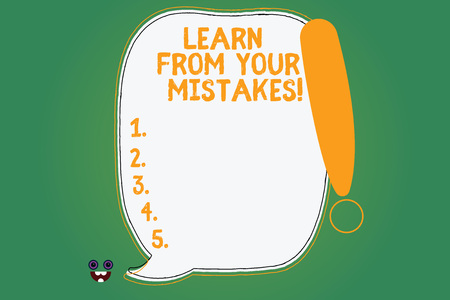 Writing note showing Learn From Your Mistakes. Business photo showcasing Take experience and advice from fails errors Blank Color Speech Bubble Outlined with Exclamation Point