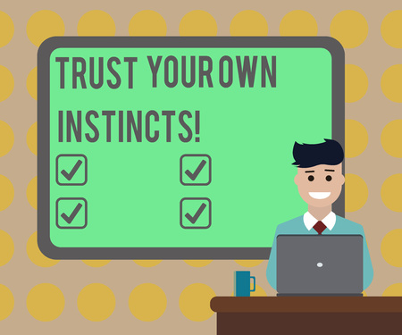 Word writing text Trust Your Own Instincts. Business concept for Intuitive follow demonstratingal feelings confidence Blank Bordered Board behind Man Sitting Smiling with Laptop Mug on Desk 스톡 콘텐츠