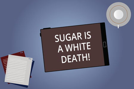 Conceptual hand writing showing Sugar Is A White Death. Business photo showcasing Sweets are dangerous diabetes alert unhealthy foods Tablet Screen Saucer and Filler Sheets on Color Background