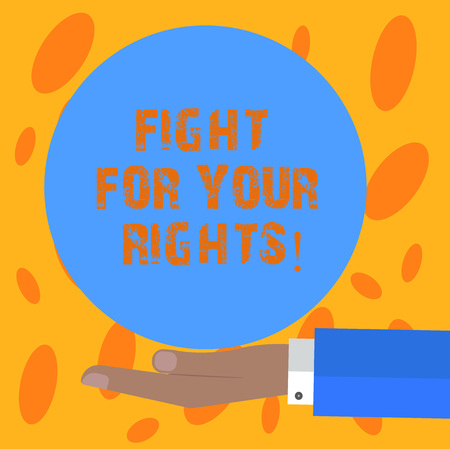 Writing note showing Fight For Your Rights. Business photo showcasing Make justice balance fighting for freedom and equality Hu analysis Hand Offering Solid Color Circle Logo Posters Stock Photo