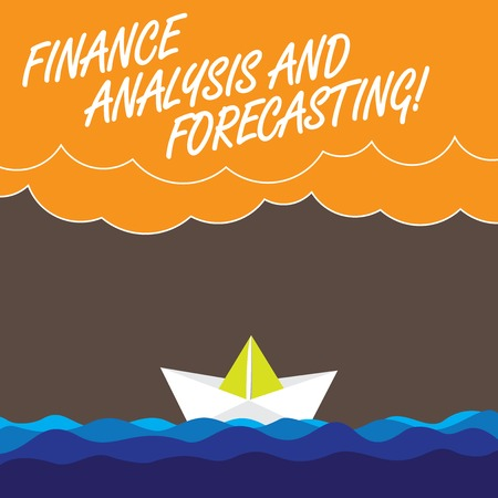 Handwriting text Finance Analysis And Forecasting. Concept meaning Financial analysisagement business strategies Wave Heavy Clouds and Paper Boat Seascape Scene photo Blank Copy Space