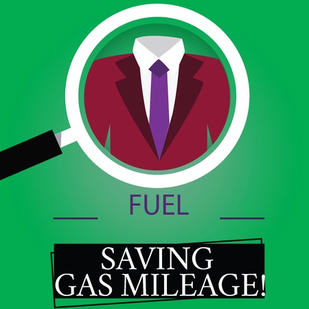 Text sign showing Fuel Saving Gas Mileage. Conceptual photo Expending less money in vehicle expenses gas savings Magnifying Glass photo Enlarging Inspecting a Tuxedo and Label Tag Below