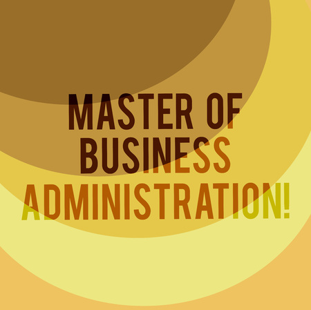 Writing note showing Master Of Business Administration. Business photo showcasing Post graduate education finances Layered Arc MultiTone Copy Space for Poster Presentations Web Design Standard-Bild