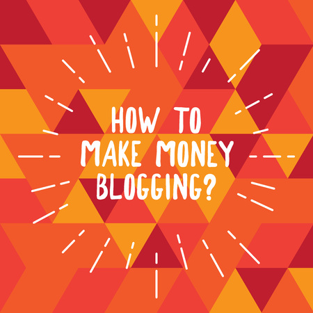 Word writing text How To Make Money Bloggingquestion. Business concept for Blogger online modern advertising Thin Beam Lines Spreading out Dash of Sunburst photo Radiating in Motion