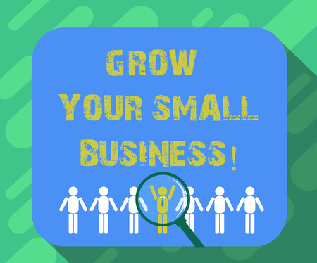 Conceptual hand writing showing Grow Your Small Business. Business photo text company generates positive cash flow Earn Magnifying Glass Over Chosen Man Hu analysis Dummies Line Up