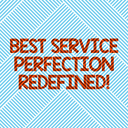 Handwriting text Best Service Perfection Redefined. Concept meaning High quality excellent top services Diagonal Stripes Line Forming Geometric Shape for Art Posters Wallpaper Stockfoto