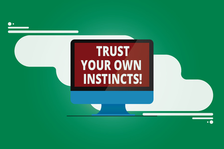 Writing note showing Trust Your Own Instincts. Business photo showcasing Intuitive follow demonstratingal feelings confidence Mounted Computer Monitor Blank Reflected Screen on Abstract Background