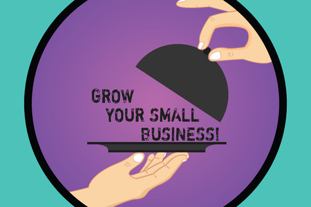 Handwriting text Grow Your Small Business. Concept meaning company generates positive cash flow Earn Hu analysis Hands Serving Tray Platter and Lifting the Lid inside Color Circle Banco de Imagens - 113485487