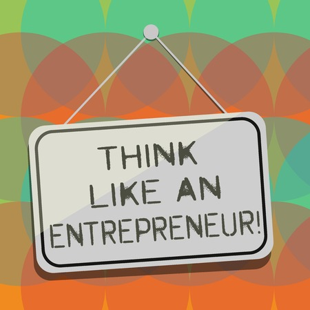 Word writing text Think Like An Entrepreneur. Business concept for Have an entrepreneurship mind Start up strategy Blank Hanging Color Door Window Signage with Reflection String and Tack Zdjęcie Seryjne