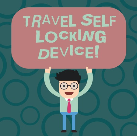 Text sign showing Travel Self Locking Device. Conceptual photo Protecting your luggage Lock baggage on trip Man Standing Holding Above his Head Blank Rectangular Colored Board Archivio Fotografico