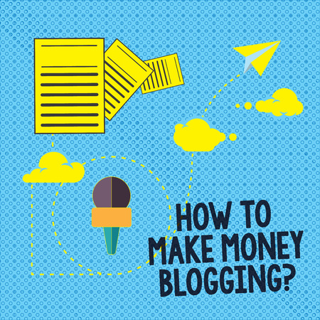 Text sign showing How To Make Money Bloggingquestion. Conceptual photo Blogger online modern advertising Information and Documents Passing thru Cloud Hosting Fast delivery of Data