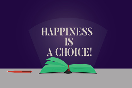 Word writing text Happiness Is A Choice. Business concept for Stay happy all the time cheerful inspired motivated Color Pages of Open Book photo on Table with Pen and Light Beam Glaring Фото со стока