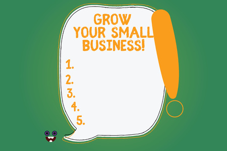 Writing note showing Grow Your Small Business. Business photo showcasing company generates positive cash flow Earn Blank Color Speech Bubble Outlined with Exclamation Point Banco de Imagens - 113485958