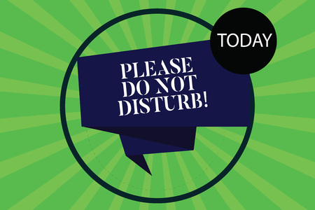 Conceptual hand writing showing Please Do Not Disturb. Business photo showcasing Let us be quiet and rest Hotel room sign Privacy Folded 3D Ribbon Strip inside Circle on Halftone Sunburst