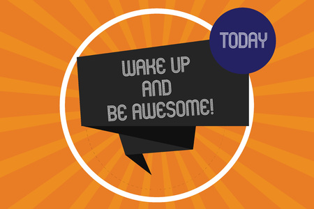 Word writing text Wake Up And Be Awesome. Business concept for Rise up and Shine Start the day Right and Bright Folded 3D Ribbon Strip inside Circle Loop on Halftone Sunburst photo 免版税图像