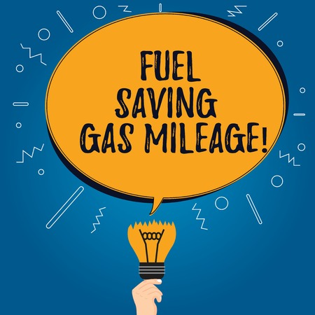 Handwriting text Fuel Saving Gas Mileage. Concept meaning Expending less money in vehicle expenses gas savings Blank Oval Color Speech Bubble Above a Broken Bulb with Failed Idea icon