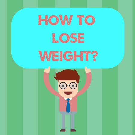 Writing note showing How To Lose Weightquestion. Business photo showcasing Strategies to get fitter stop being fat Man Standing Holding Above his Head Blank Rectangular Colored Board 版權商用圖片