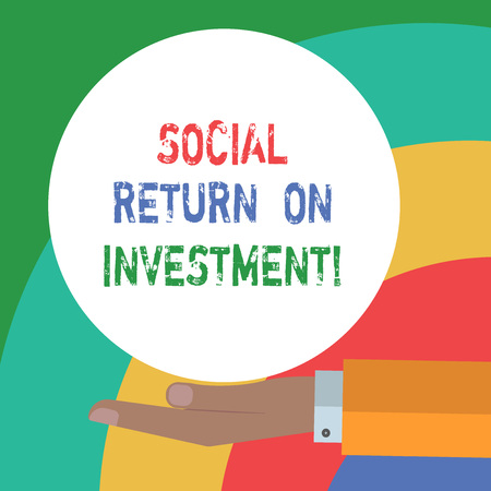 Conceptual hand writing showing Social Return On Investment. Business photo text Invest part of the earnings in donations Hu analysis Hand Offering Solid Color Circle Logo Posters Standard-Bild