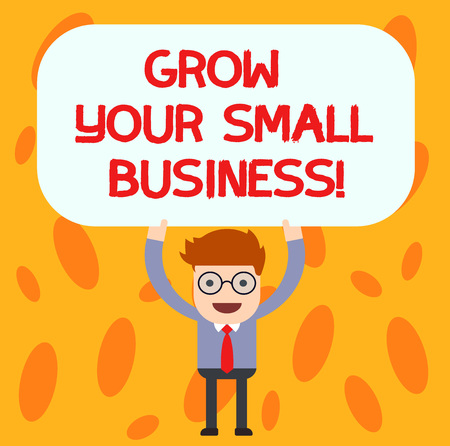Text sign showing Grow Your Small Business. Conceptual photo company generates positive cash flow Earn Man Standing Holding Above his Head Blank Rectangular Colored Board Banco de Imagens - 113488494