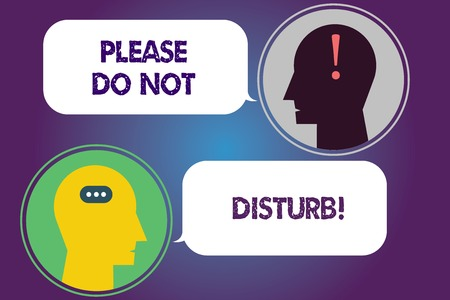 Handwriting text Please Do Not Disturb. Concept meaning Let us be quiet and rest Hotel room sign Privacy Messenger Room with Chat Heads Speech Bubbles Punctuations Mark icon